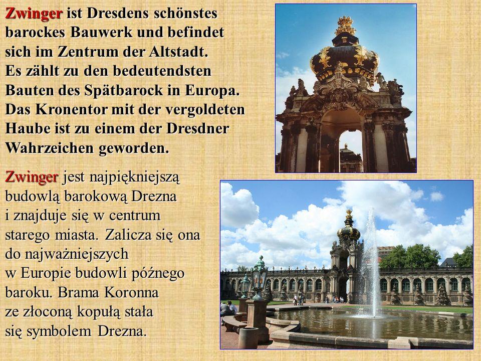 Zwinger ist Dresdens schönstes barockes Bauwerk und befindet sich im Zentrum der Altstadt. Es zählt zu den bedeutendsten Bauten des Spätbarock in Euro