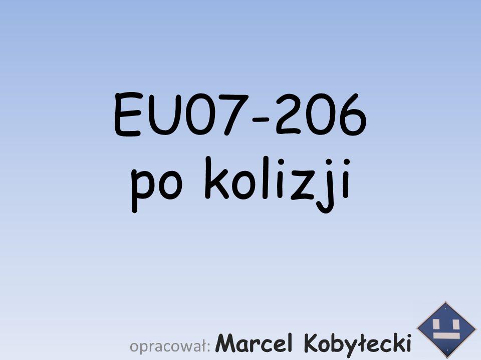 EU07-206 po kolizji opracował: Marcel Kobyłecki