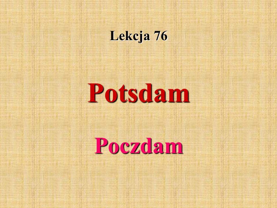 Lekcja 76 Potsdam Poczdam