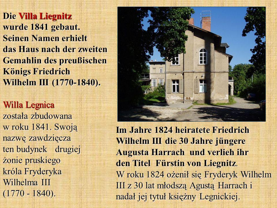 Die Villa Liegnitz wurde 1841 gebaut.