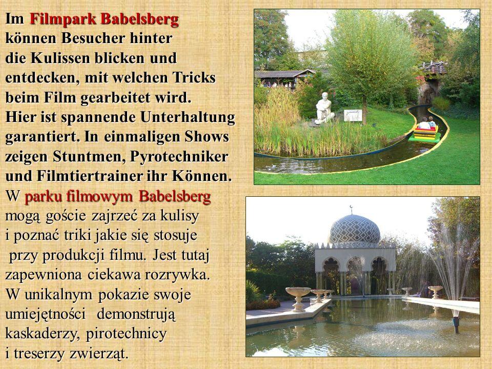 Im Filmpark Babelsberg können Besucher hinter die Kulissen blicken und entdecken, mit welchen Tricks beim Film gearbeitet wird.