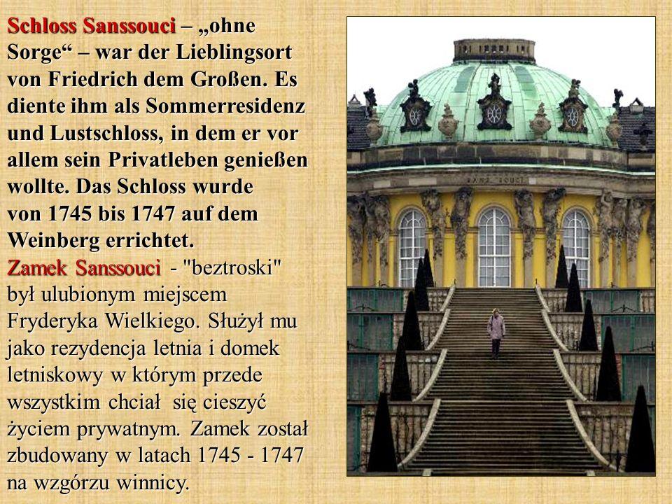 Schloss Sanssouci – ohne Sorge – war der Lieblingsort von Friedrich dem Großen.