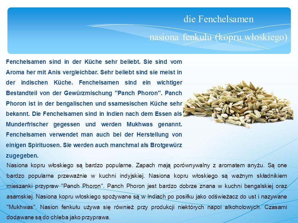 die Fenchelsamen nasiona fenkułu (kopru włoskiego) Fenchelsamen sind in der Küche sehr beliebt.