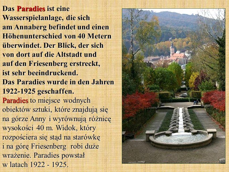 Das Paradies ist eine Wasserspielanlage, die sich am Annaberg befindet und einen Höhenunterschied von 40 Metern überwindet. Der Blick, der sich von do
