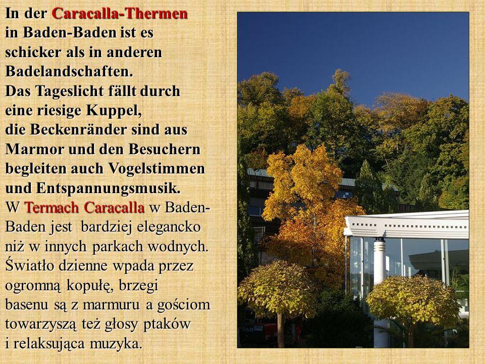 In der Caracalla-Thermen in Baden-Baden ist es schicker als in anderen Badelandschaften. Das Tageslicht fällt durch eine riesige Kuppel, die Beckenrän