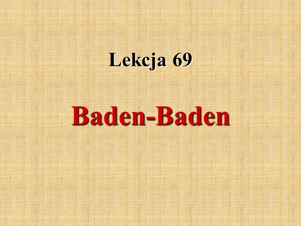 Lekcja 69 Baden-Baden