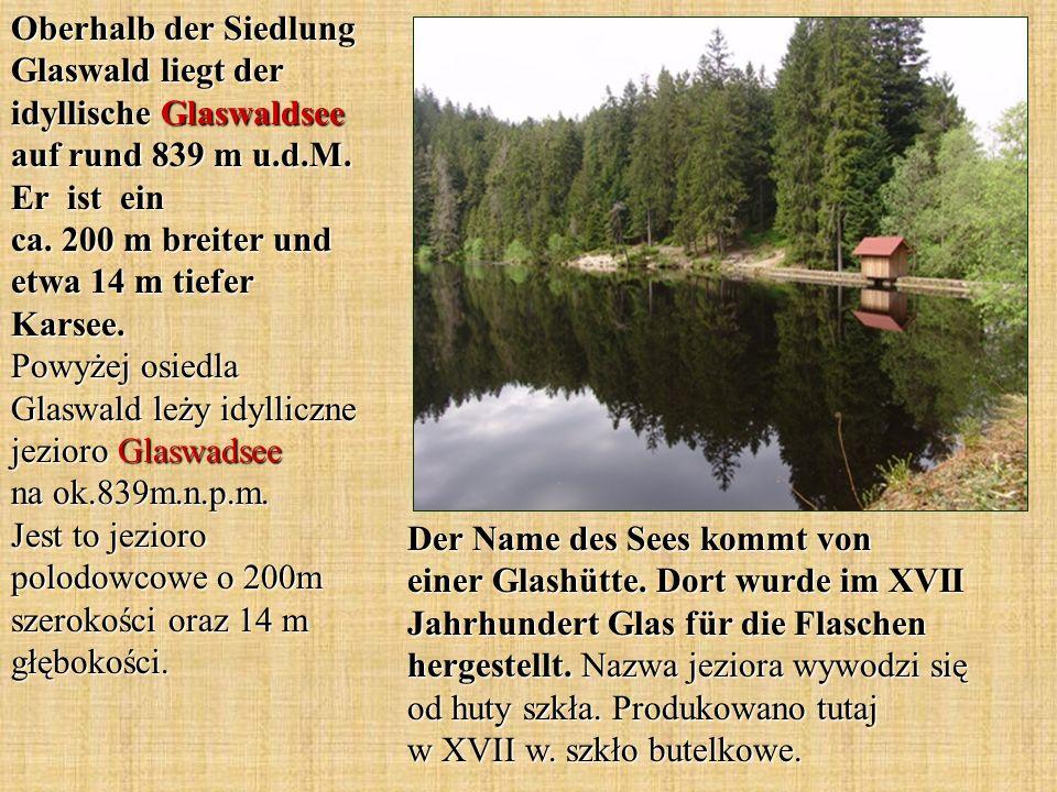 Der Name des Sees kommt von einer Glashütte. Dort wurde im XVII Jahrhundert Glas für die Flaschen hergestellt. Nazwa jeziora wywodzi się od huty szkła
