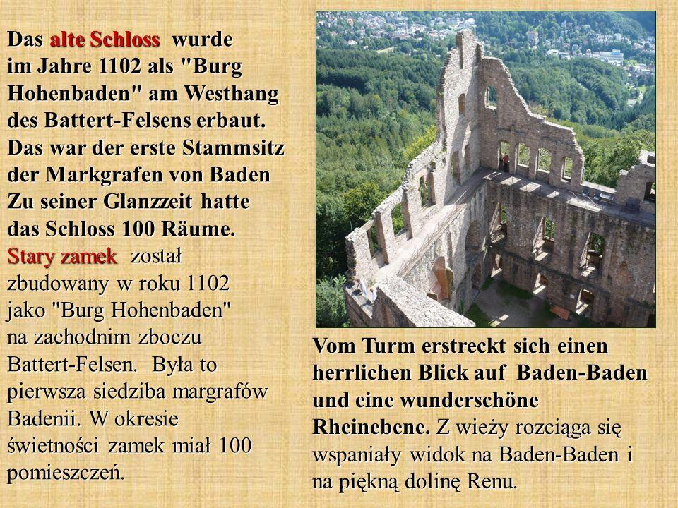 Vom Turm erstreckt sich einen herrlichen Blick auf Baden-Baden und eine wunderschöne Rheinebene. Z wieży rozciąga się wspaniały widok na Baden-Baden i