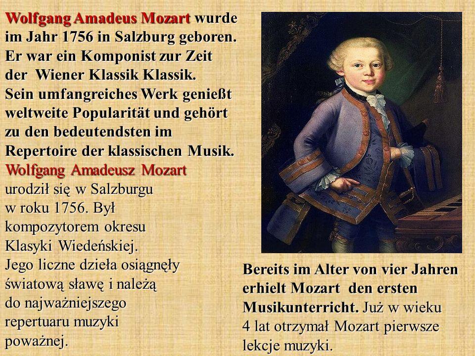 Wolfgang Amadeus Mozart wurde im Jahr 1756 in Salzburg geboren. Er war ein Komponist zur Zeit der Wiener Klassik Klassik. Sein umfangreiches Werk geni