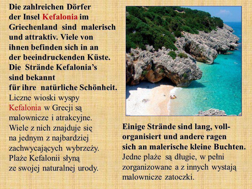Die zahlreichen Dörfer der Insel Kefalonia im Griechenland sind malerisch und attraktiv. Viele von ihnen befinden sich in an der beeindruckenden Küste