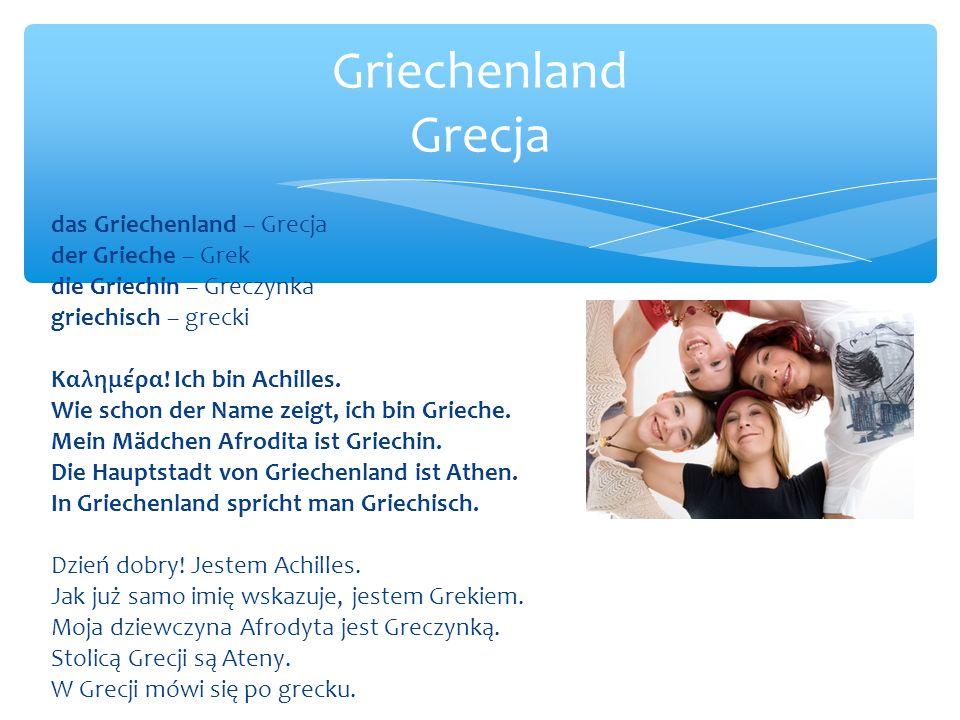 das Griechenland – Grecja der Grieche – Grek die Griechin – Greczynka griechisch – grecki Καλημέρα.