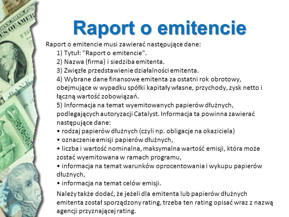 Raport o emitencie Raport o emitencie musi zawierać następujące dane: 1) Tytuł: