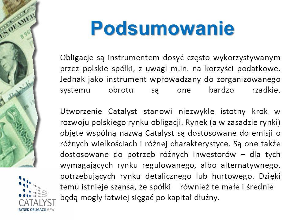 Podsumowanie Obligacje są instrumentem dosyć często wykorzystywanym przez polskie spółki, z uwagi m.in. na korzyści podatkowe. Jednak jako instrument