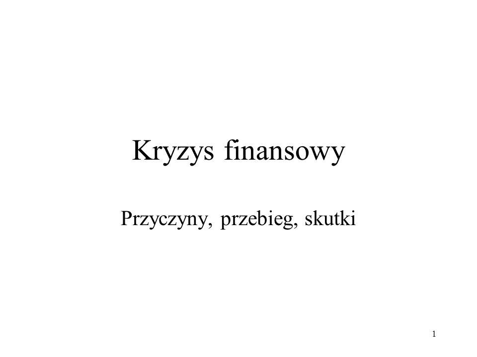 62 Główne czynniki ryzyka w otoczeniu instytucji finansowych w Polsce silny wpływ spowolnienia gospodarczego w strefie euro na gospodarkę Polski przeniesienie się zaburzeń na rynkach finansowych na rynek polski