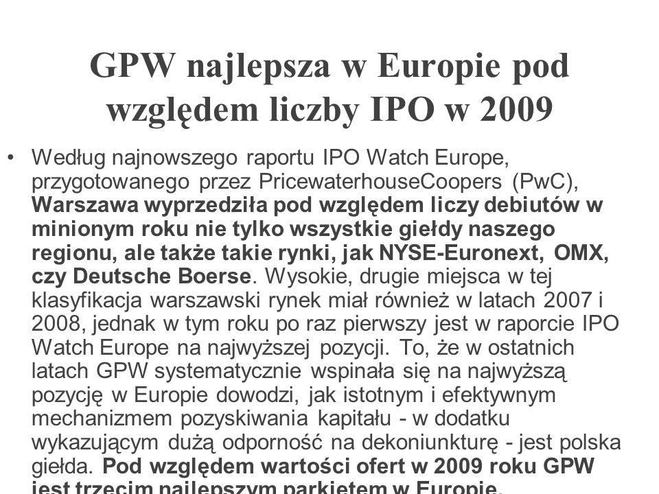 GPW najlepsza w Europie pod względem liczby IPO w 2009 Według najnowszego raportu IPO Watch Europe, przygotowanego przez PricewaterhouseCoopers (PwC),