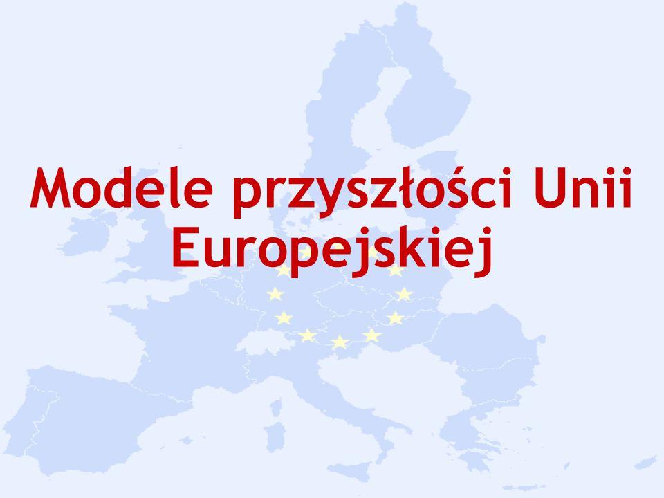 Modele przyszłości Unii Europejskiej