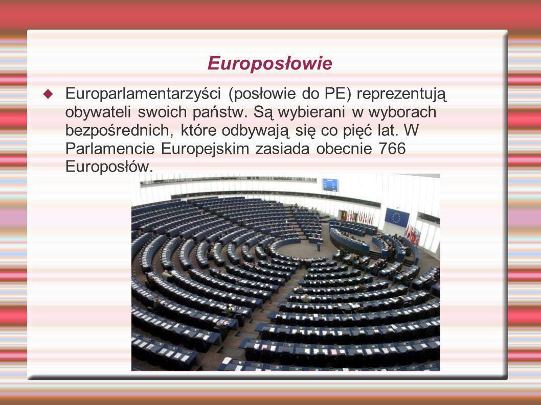 Europosłowie Europarlamentarzyści (posłowie do PE) reprezentują obywateli swoich państw. Są wybierani w wyborach bezpośrednich, które odbywają się co