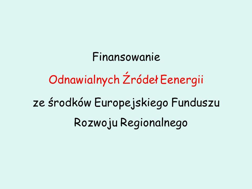 Finansowanie Odnawialnych Źródeł Eenergii ze środków Europejskiego Funduszu Rozwoju Regionalnego