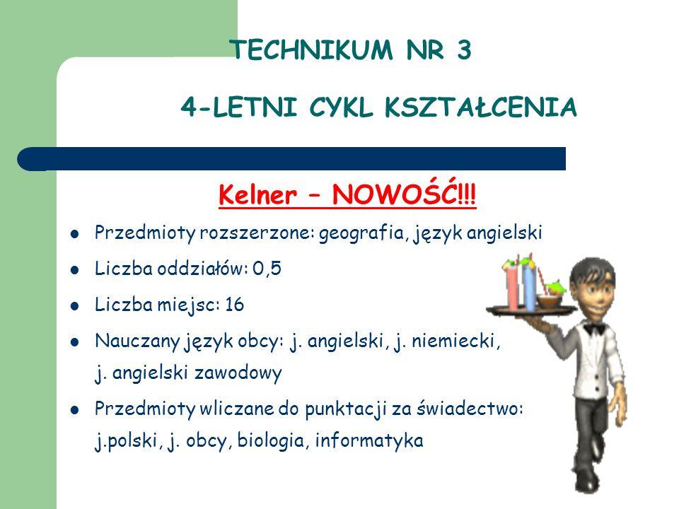 TECHNIKUM NR 3 4-LETNI CYKL KSZTAŁCENIA Kelner – NOWOŚĆ!!.