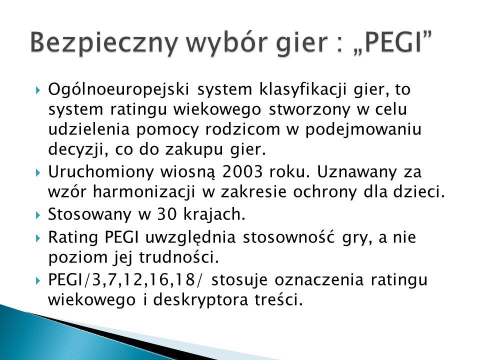 Ogólnoeuropejski system klasyfikacji gier, to system ratingu wiekowego stworzony w celu udzielenia pomocy rodzicom w podejmowaniu decyzji, co do zakupu gier.