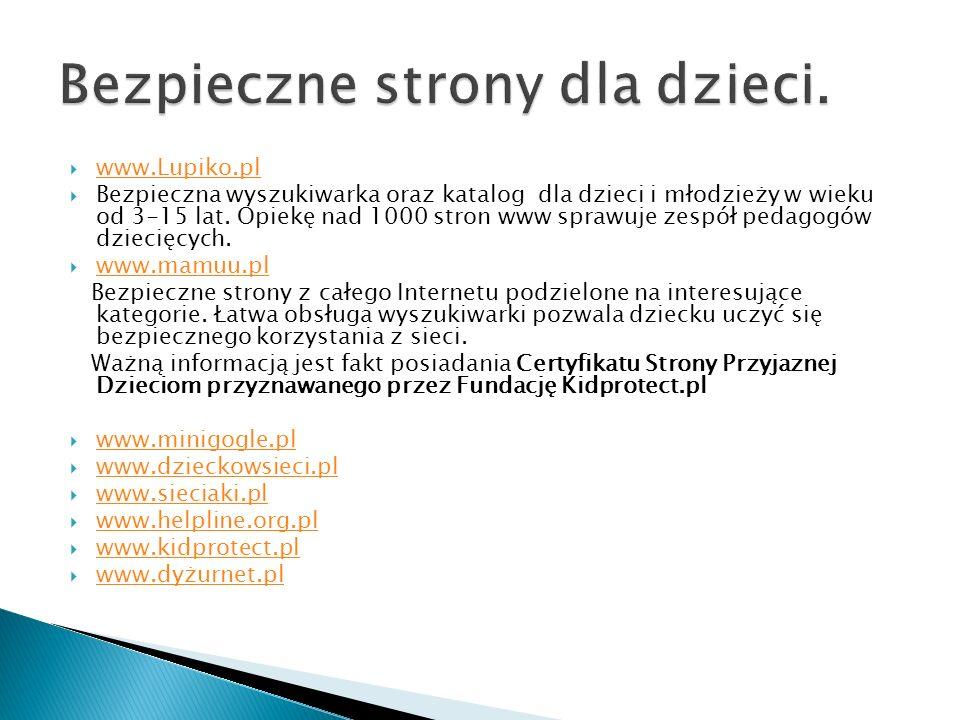 www.Lupiko.pl Bezpieczna wyszukiwarka oraz katalog dla dzieci i młodzieży w wieku od 3-15 lat.