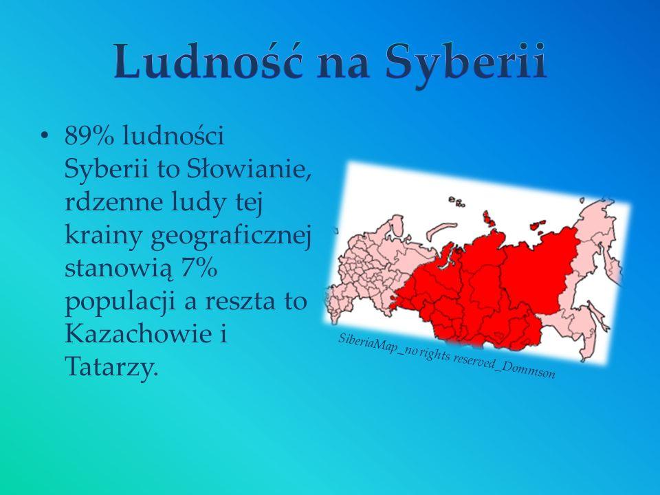 89% ludności Syberii to Słowianie, rdzenne ludy tej krainy geograficznej stanowią 7% populacji a reszta to Kazachowie i Tatarzy. SiberiaMap_no rights