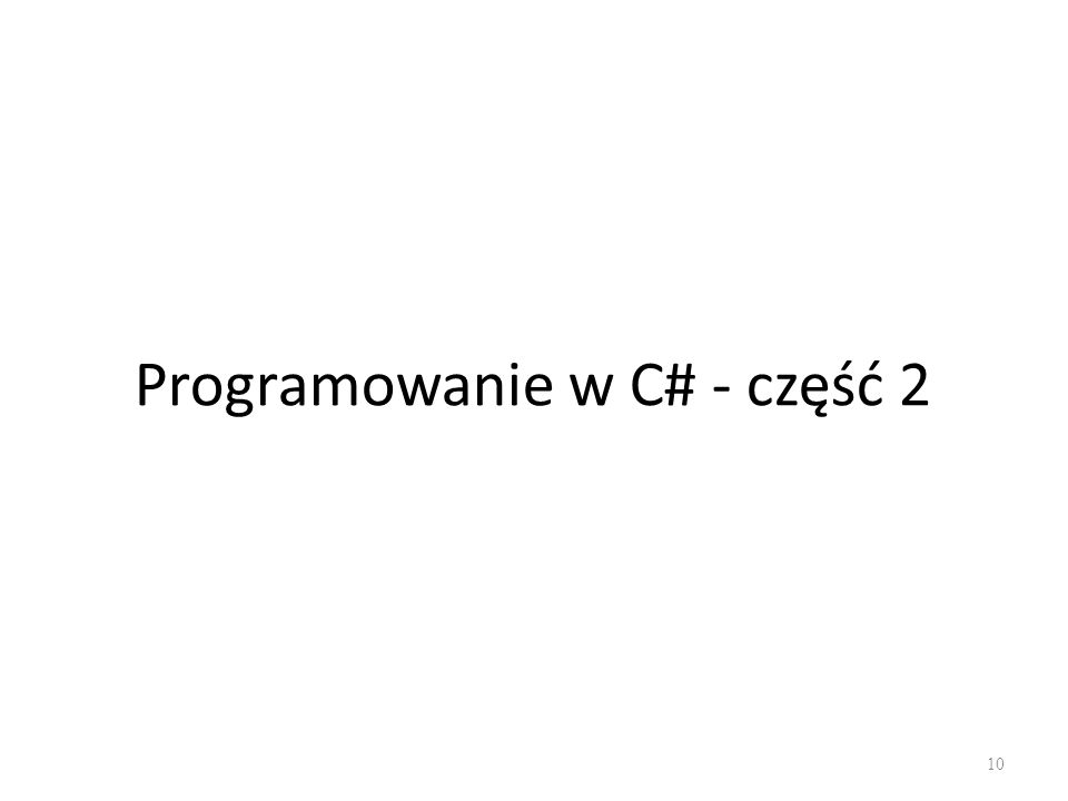 Programowanie w C# - część 2 10
