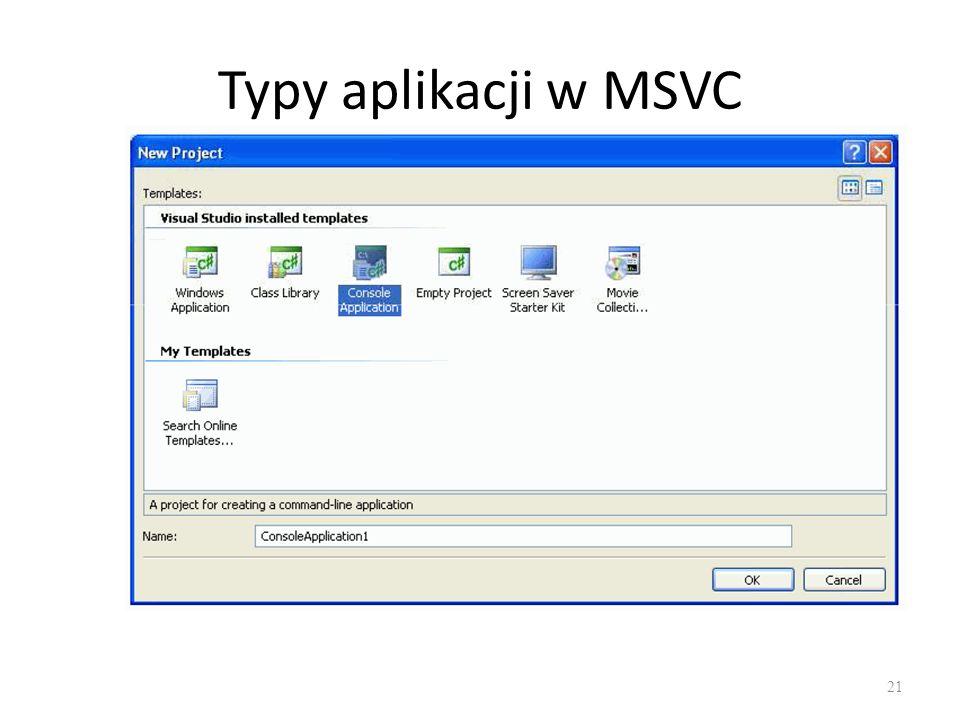 Typy aplikacji w MSVC 21