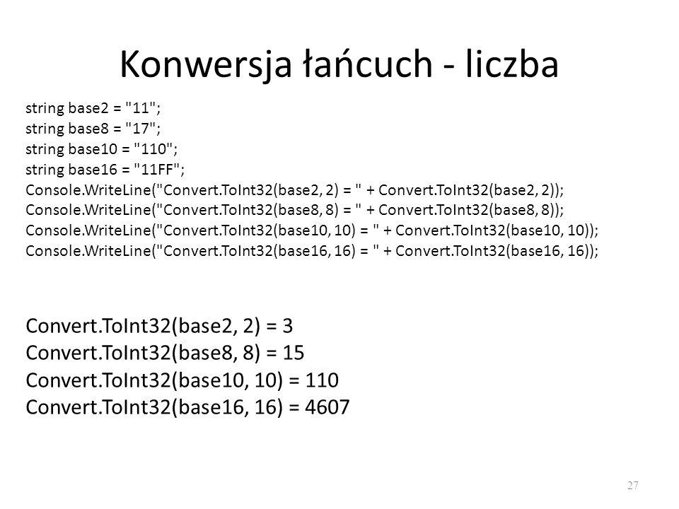Konwersja łańcuch - liczba 27 string base2 =