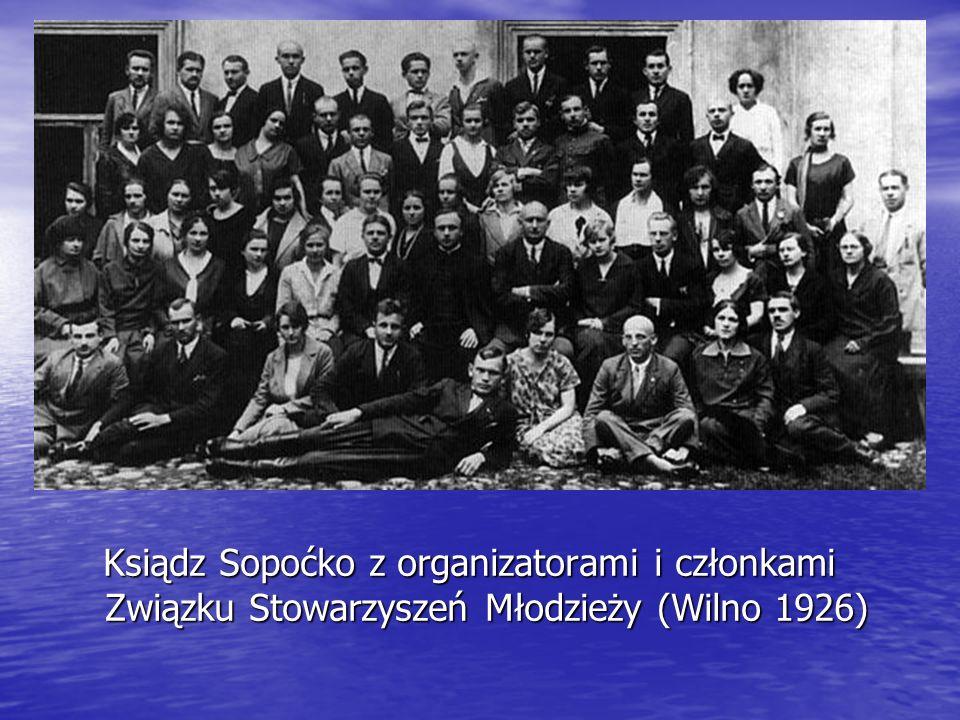 Ksiądz Sopoćko z organizatorami i członkami Związku Stowarzyszeń Młodzieży (Wilno 1926)