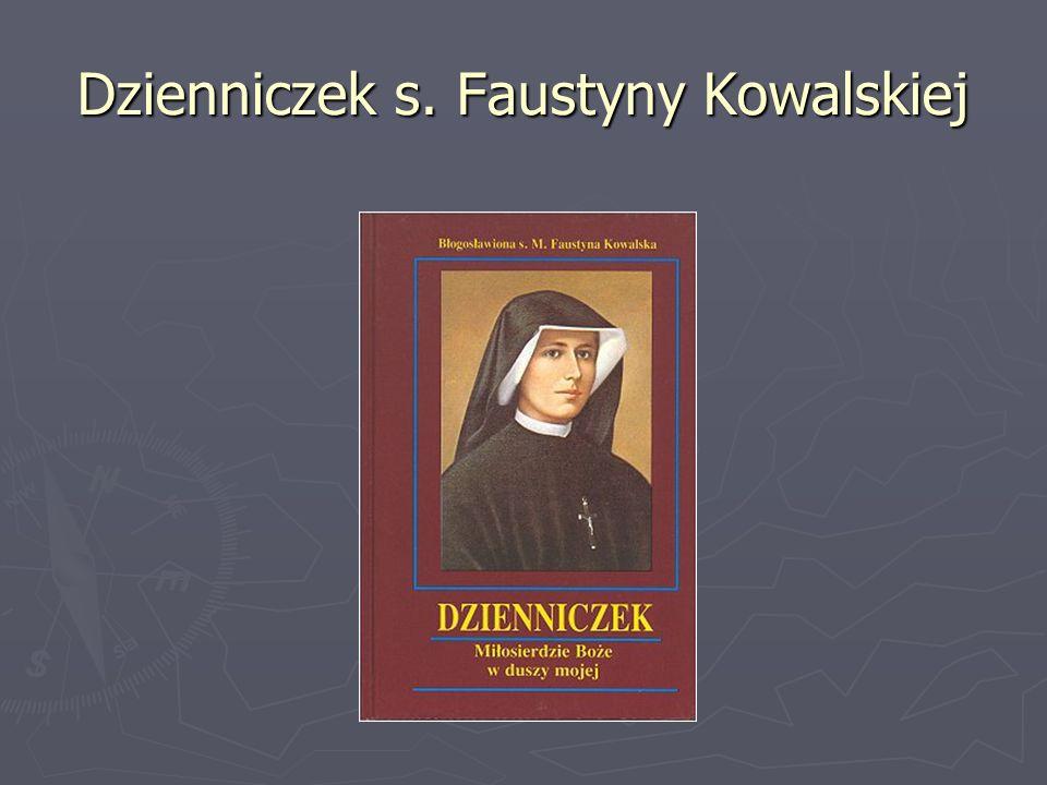 Dzienniczek s. Faustyny Kowalskiej