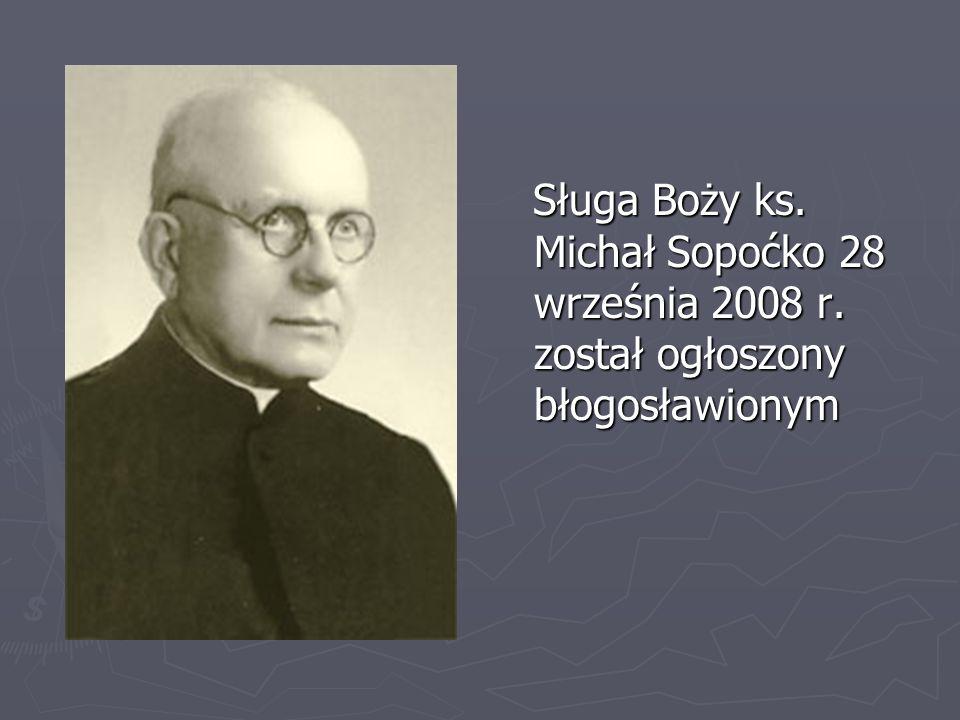 Sługa Boży ks. Michał Sopoćko 28 września 2008 r. został ogłoszony błogosławionym