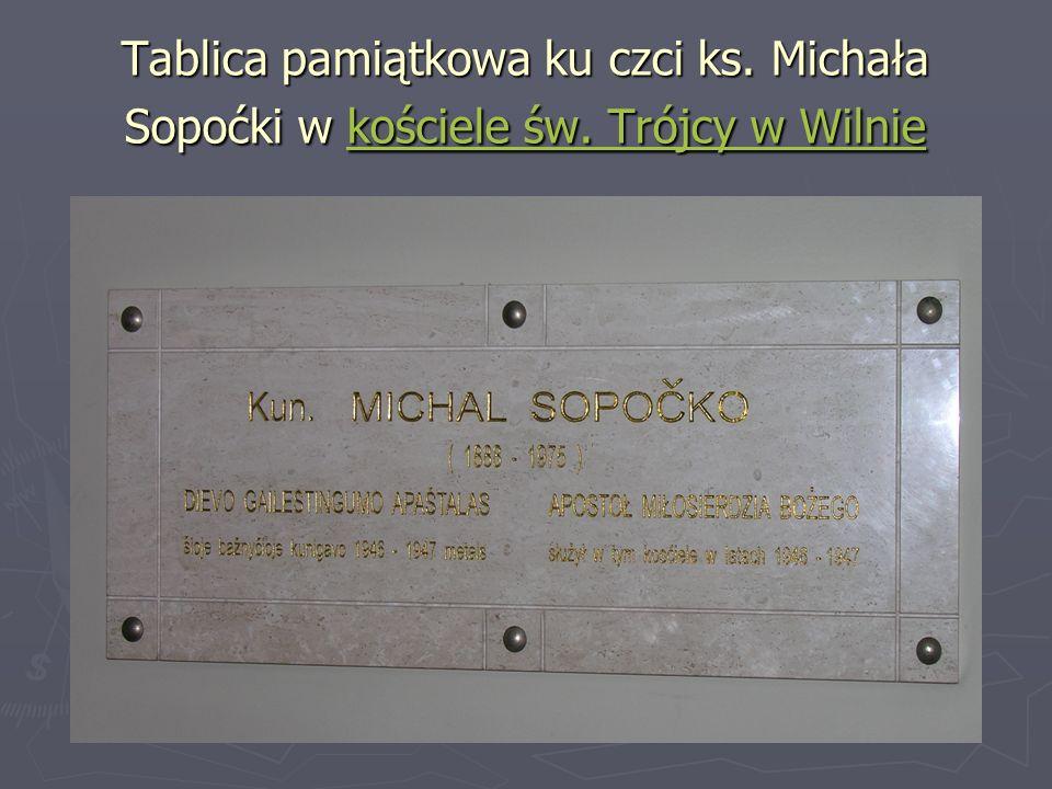 Tablica pamiątkowa ku czci ks. Michała Sopoćki w kościele św. Trójcy w Wilnie kościele św. Trójcy w Wilniekościele św. Trójcy w Wilnie