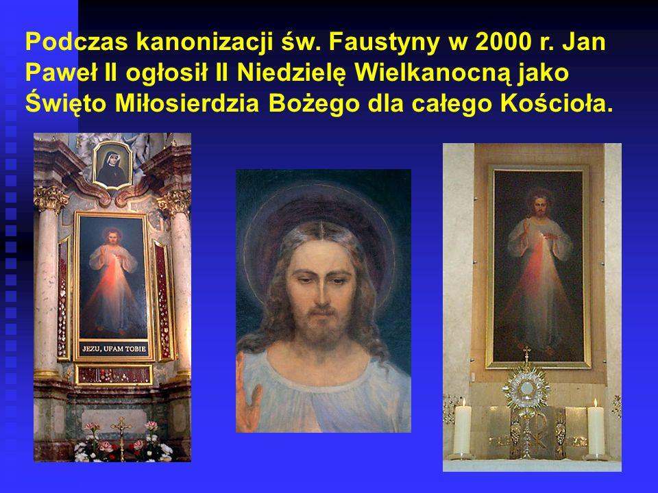 Podczas kanonizacji św.Faustyny w 2000 r.