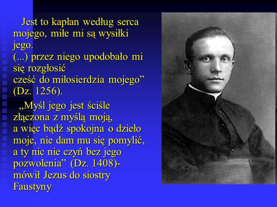 Jest to kapłan według serca mojego, miłe mi są wysiłki jego.