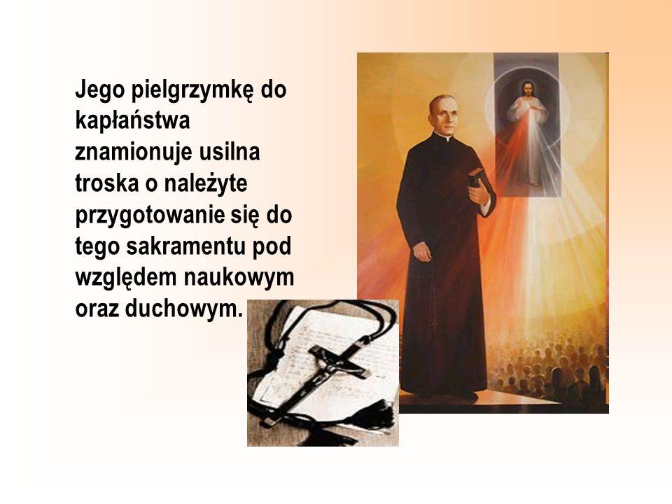 Jego pielgrzymkę do kapłaństwa znamionuje usilna troska o należyte przygotowanie się do tego sakramentu pod względem naukowym oraz duchowym.