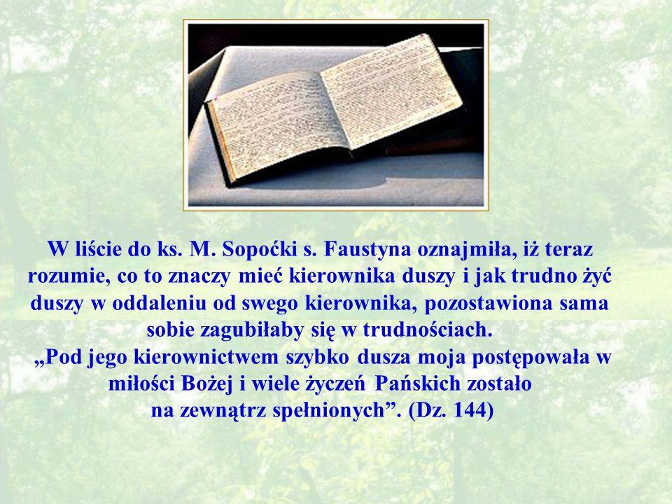 W liście do ks.M. Sopoćki s.