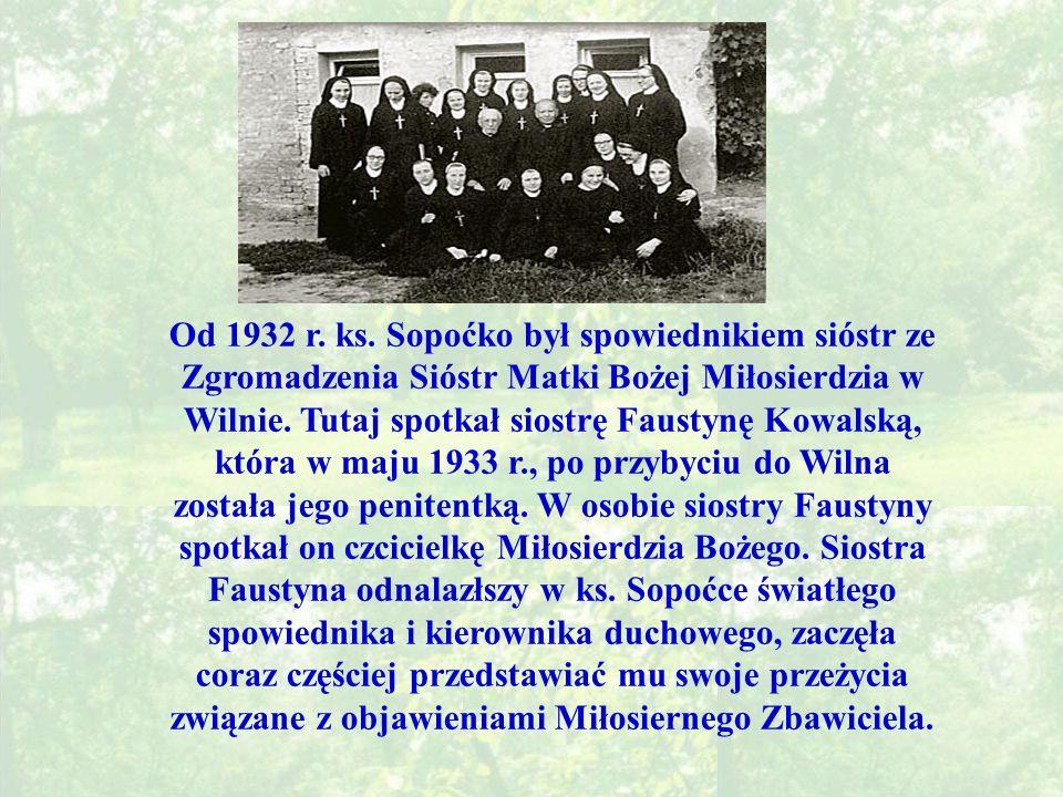 Od 1932 r.ks.