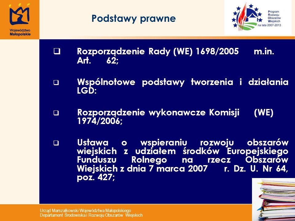 Urząd Marszałkowski Województwa Małopolskiego Departament Środowiska i Rozwoju Obszarów Wiejskich 3 PROW 2007 - 2013 Art.