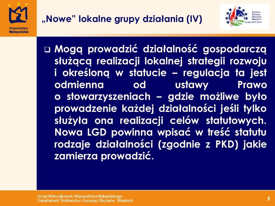 Urząd Marszałkowski Województwa Małopolskiego Departament Środowiska i Rozwoju Obszarów Wiejskich 9 Rada lokalnej grupy działania (I): Jest organem do, którego wyłącznej kompetencji należy wybór projektów wnioskodawców w ramach osi 3 - Jakość życia na obszarach wiejskich i różnicowanie gospodarki wiejskiej: - Różnicowanie w kierunku działalności nierolniczej, - Tworzenie i rozwój mikroprzedsiębiorstw, - Odnowa i rozwój wsi; oraz innych projektów zwanych dalej małymi projektami, które niekwalifikują się do wsparcia w ramach działań osi 3, ale przyczyniają się do osiągnięcia celów tej osi, tj.