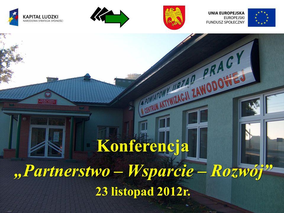 Konferencja Partnerstwo – Wsparcie – Rozwój 23 listopad 2012r.