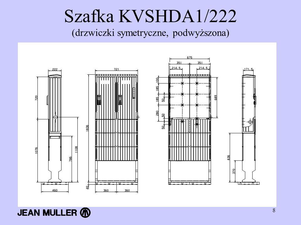 8 Szafka KVSHDA1/222 (drzwiczki symetryczne, podwyższona)