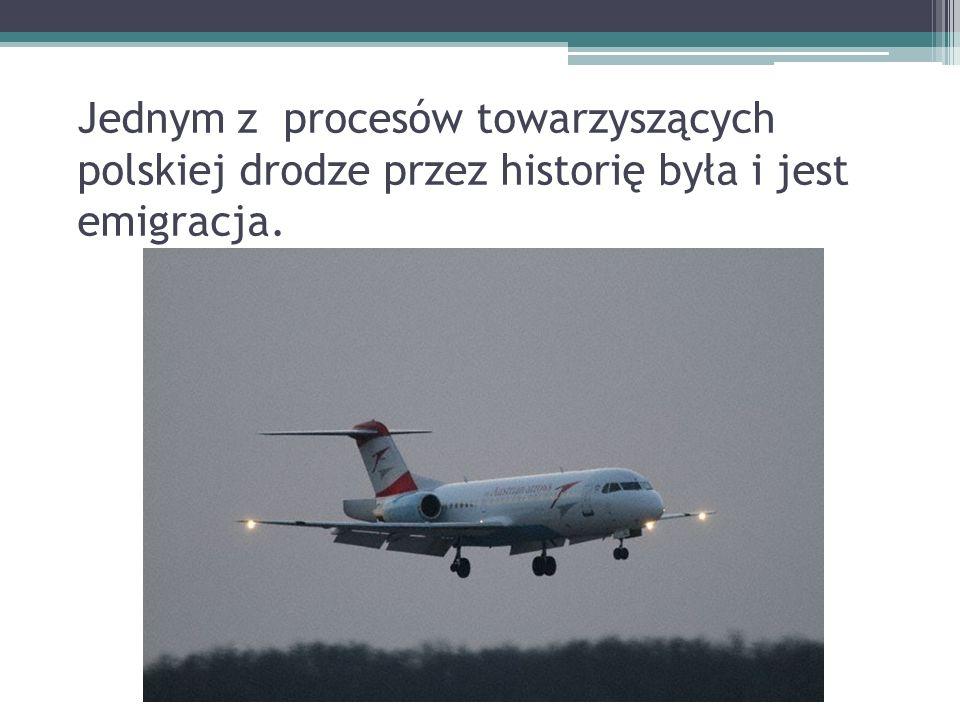 Jednym z procesów towarzyszących polskiej drodze przez historię była i jest emigracja.