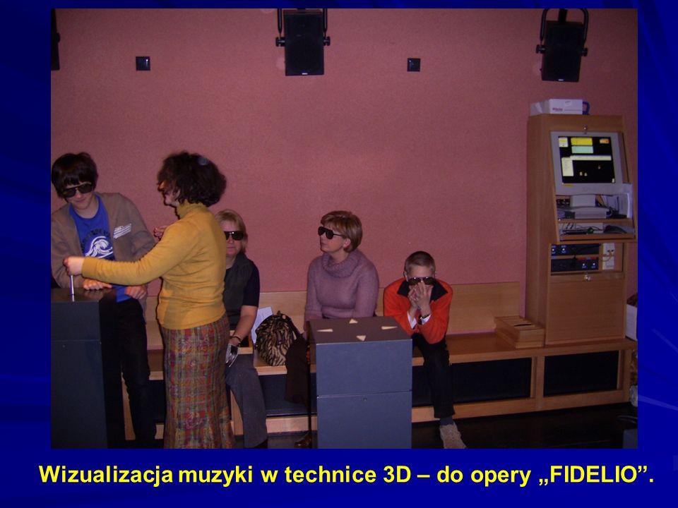 Wizualizacja muzyki w technice 3D – do opery FIDELIO.