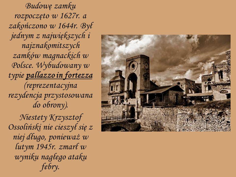 Budowę zamku rozpoczęto w 1627r. a zakończono w 1644r. Był jednym z największych i najznakomitszych zamków magnackich w Polsce. Wybudowany w typie pal