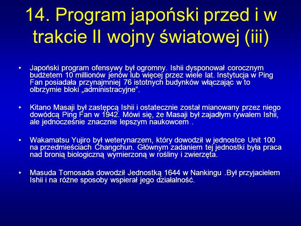 Japoński program ofensywy był ogromny.