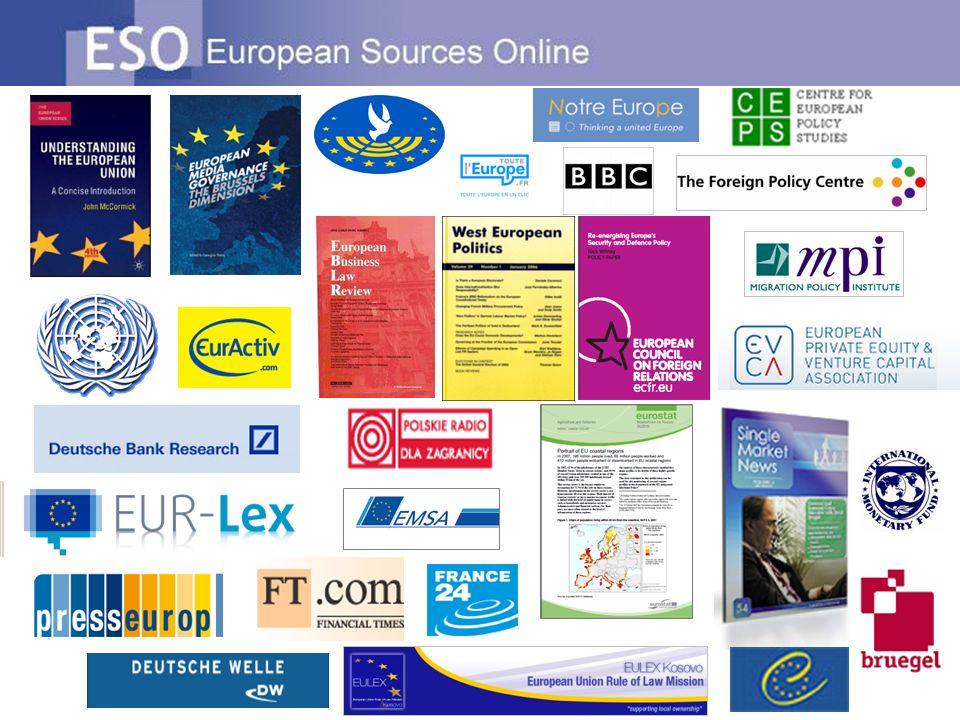 Inne atuty ESO Być na bieżąco z wydarzeniami w Europie: informacje aktualizowane codziennie Ikona Kluczowe źródła oznacza najważniejsze zasoby oraz znajduje się zawsze na początku listy wyników wyszukiwania ESO Information Guides Instytucje UE / Państwa europejskie / Polityki EU Najnowsze informacje z konkretnej dziedziny mogą być wysyłane do użytkowników ESO w formie powiadomień e-mailowych