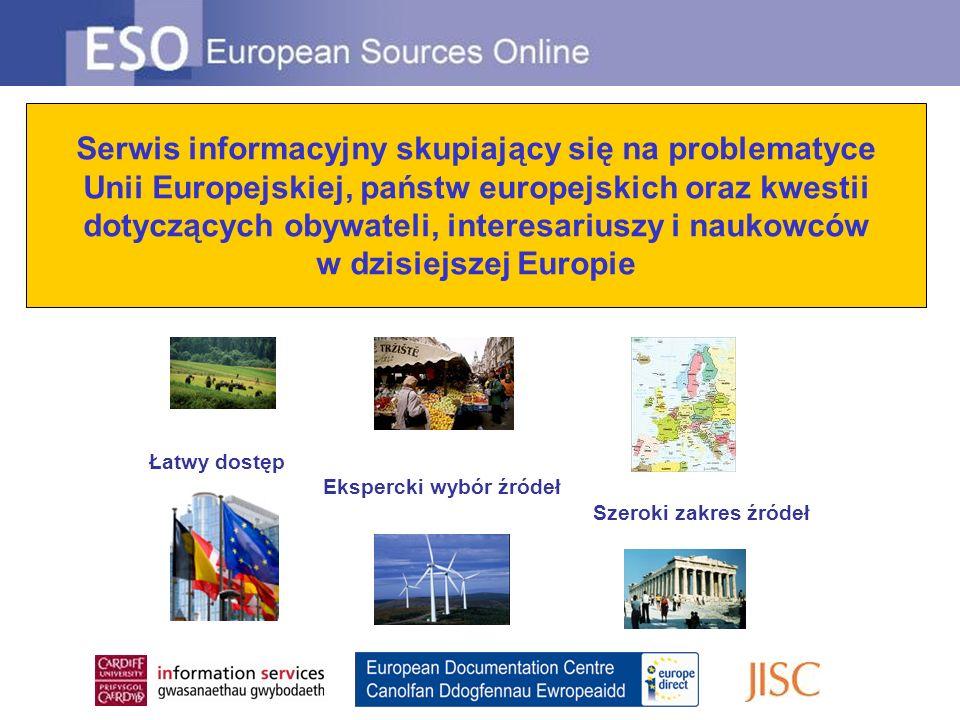 Serwis informacyjny skupiający się na problematyce Unii Europejskiej, państw europejskich oraz kwestii dotyczących obywateli, interesariuszy i naukowców w dzisiejszej Europie Łatwy dostęp Ekspercki wybór źródeł Szeroki zakres źródeł
