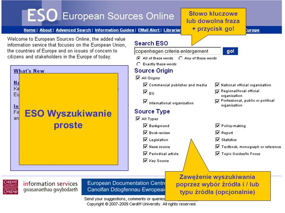 Zawężenie wyszukiwania poprzez wybór żródła i / lub typu źródła (opcjonalnie) Słowo kluczowe lub dowolna fraza + przycisk go.