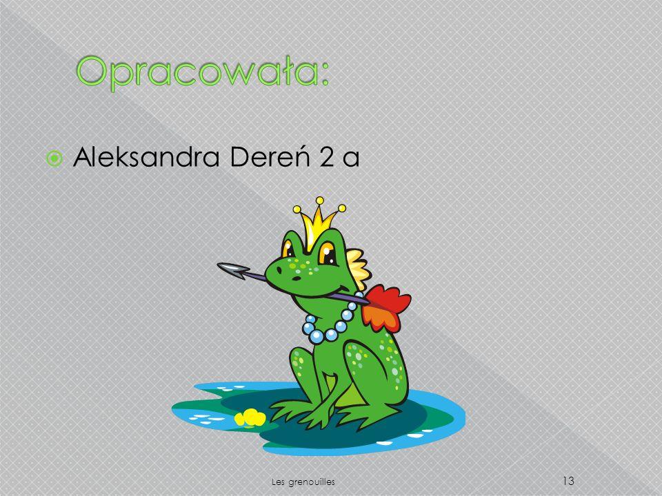 Aleksandra Dereń 2 a 13 Les grenouilles